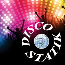 Disco Statik